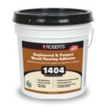 Roberts 1404 Primary Engineered and Parquet Wood Flooring Adhesive